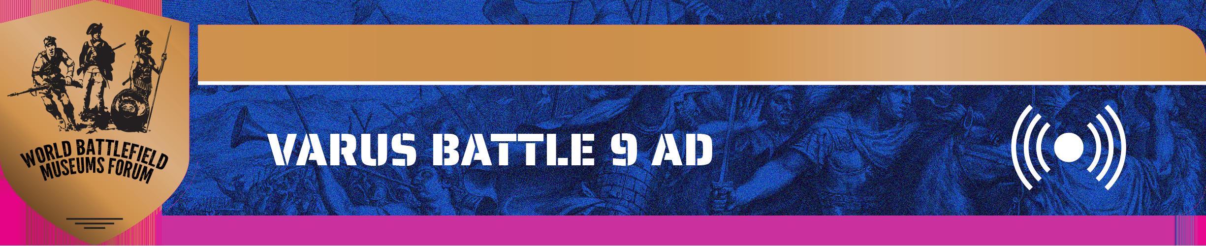 Audio Show Varus Battle 9 AD
